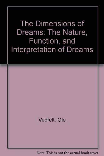 9780880642569: The Dimensions of Dreams: The Nature, Function, and Interpretation of Dreams