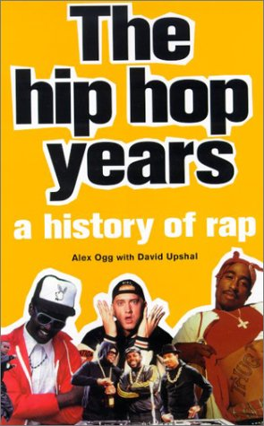 9780880642637: The Hip Hop Years: A History of Rap