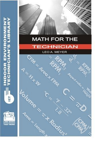 9780880690195: Math for the Technician (Indoor Environment Technician's Library)