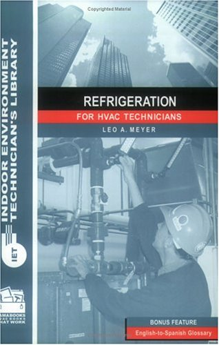 9780880690355: Refrigeration for HVAC Technicians (Indoor Environment Technician's Library)