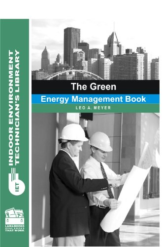 The Green Energy Management Book: Leo A. Meyer