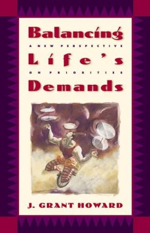 9780880700122: Balancing Life's Demands: A New Perspective on Priorities