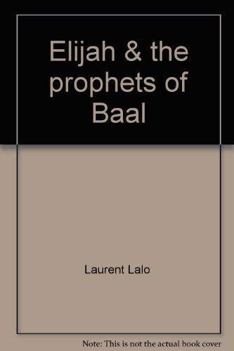 9780880700436: Elijah & the prophets of Baal