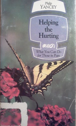 9780880700610: Helping the Hurting: What You Can Do for Those in Pain