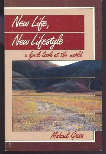 9780880700733: New Life, New Lifestyle: A Fresh Look at the World