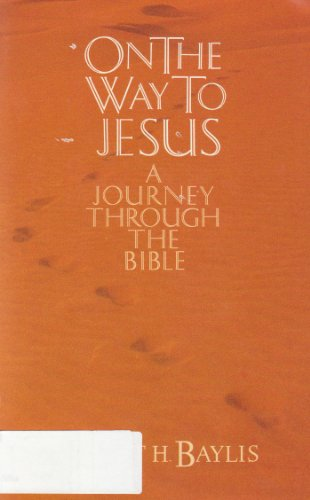 9780880701051: On the Way to Jesus: A Journey Through the Bible