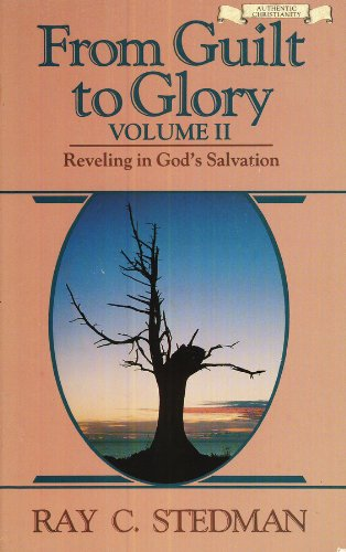 9780880701242: From Guilt to Glory, Volume II: Reveling in God's Salvation