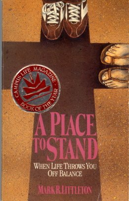 9780880701419: A Place to Stand: When Life Throws You Off Balance