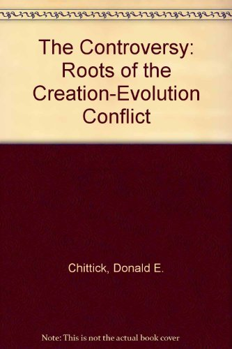 9780880701785: The Controversy: Roots of the Creation-Evolution Conflict
