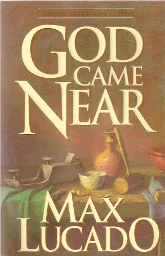 9780880702065: God Came Near: Chronicles of the Christ