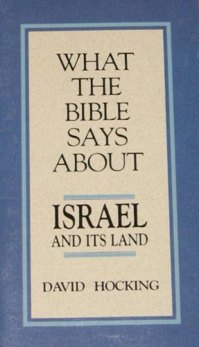 9780880702096: What the Bible Says about Israel and Its Land