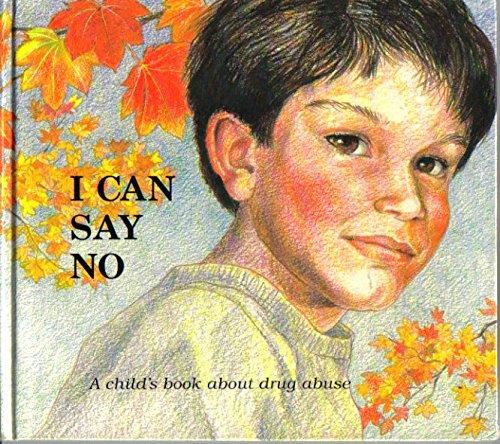 I Can Say No: A Child's Book: Sanford, Doris
