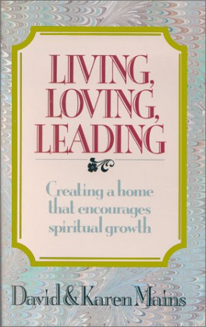 Living, Loving, Leading (0880702257) by David Mains