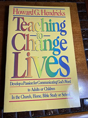 9780880702713: Teaching to Change Lives