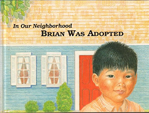 Brian Was Adopted (In Our Neighborhood Series): Sanford, Doris