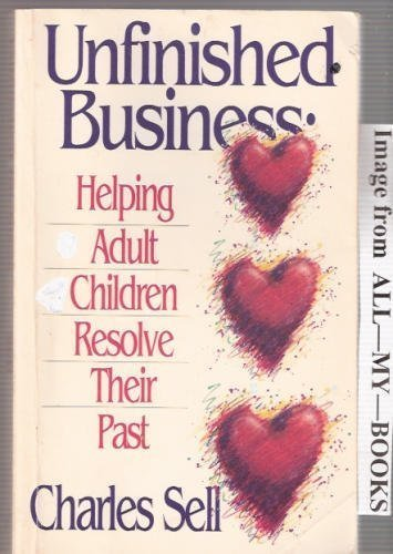9780880703024: Unfinished Business: Helping Adult Children Resolve Their Past