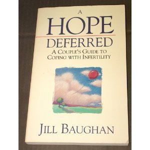 9780880703031: A Hope Deferred: A Couple's Guide to Coping With Infertility