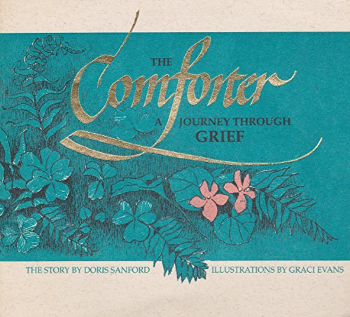 9780880703314: The Comforter: A Journey Through Grief