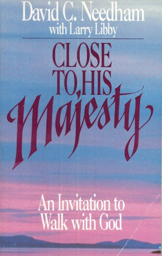 9780880703321: Close to His Majesty: An Invitation to Walk with God