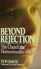 9780880703406: Beyond Rejection: The Church, Homosexuality and Hope