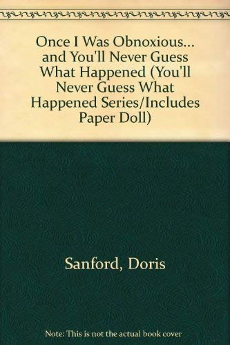 Once I Was Obnoxious. and You'll Never: Sanford, Doris