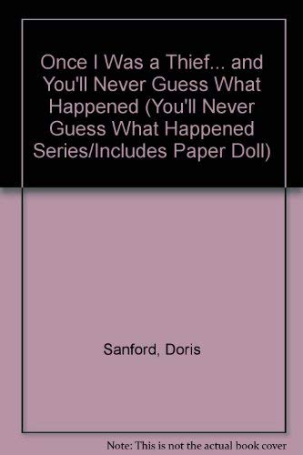 Once I Was a Thief. and You'll: Sanford, Doris
