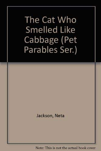 THE CAT WHO SMELLED LIKE CABBAGE: Jackson Neta