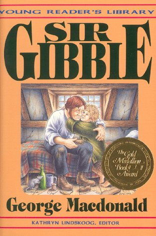 Sir Gibbie (The Young Reader's Library): George MacDonald