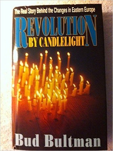 9780880704342: Revolution by Candlelight: The Real Story Behind the Changes in Eastern Europe