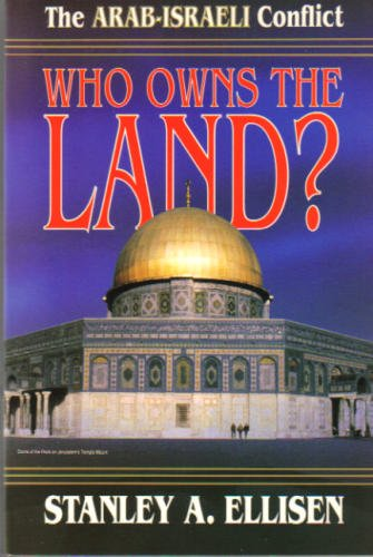 9780880704458: Who Owns the Land? The Arab-Israeli Conflict