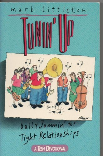 Tunin' Up : Daily Jammin' for Tight: Littleton, Mark; Heaney,