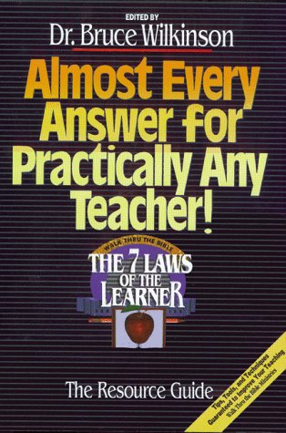 9780880704731: Almost Every Answer for Practically Any Teacher: The Seven Laws of the Learner Resource Guide