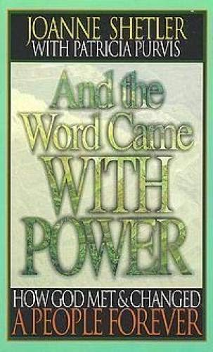 9780880704755: And the Word Came with Power: How God Met and Changed a People Forever