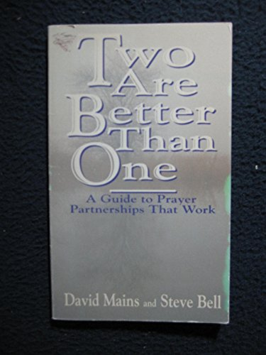 9780880704779: Two Are Better Than One: A Guide to Prayer Partnerships That Work