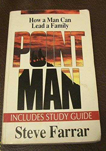 9780880705158: Point Man : How A Man Can Lead A Family
