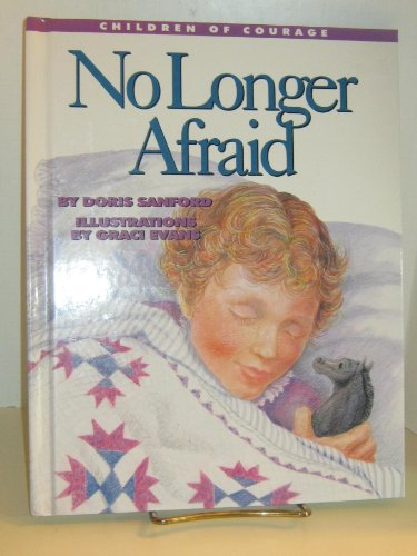 No Longer Afraid: Living with Cancer (Children: Doris Sanford