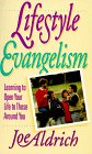 9780880705578: Lifestyle Evangelism: Learning to Open Your Life to Those Around You