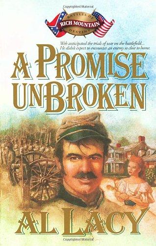 9780880705813: A Promise Unbroken: Battle of Rich Mountain (Battles of Destiny #1)