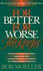 9780880706247: For Better, for Worse, for Keeps: Renewing Your Marriage in the Tough Times