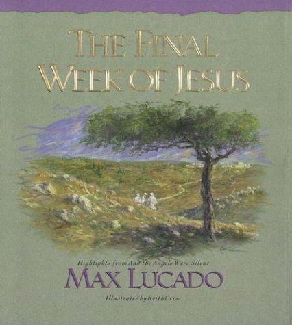 9780880706308: The Final Week of Jesus