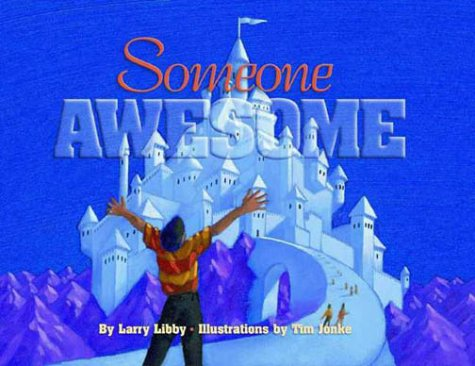 Someone Awesome: Libby, Larry
