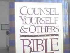 9780880706360: Counsel Yourself...from the Bible: The First Place to Turn for Life's Tough Issues