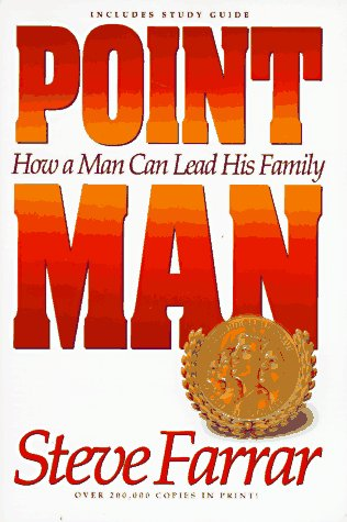9780880706438: Point Man: How a Man Can Lead His Family