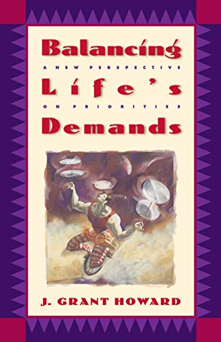 9780880706735: Balancing Life's Demands: A New Perspective on Priorities