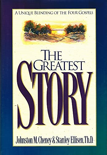9780880706773: The Greatest Story: A Unique Blending Of The Four Gospels