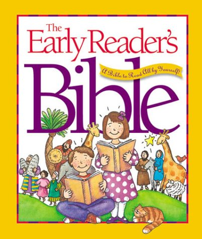 9780880707060: The Early Reader's Bible: A Bible to Read All by Yourself!