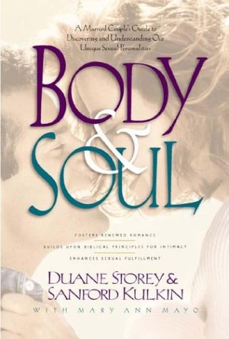9780880707428: Body and Soul: A Married Couple's Guide to Discovering and Understanding Our Unique Sexual Personalities