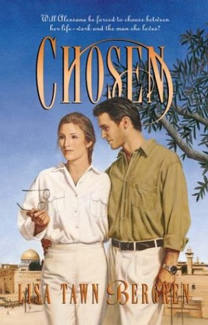 Chosen (Full Circle Series #5): Lisa Tawn Bergren