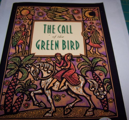 9780880707794: The Call of the Green Bird