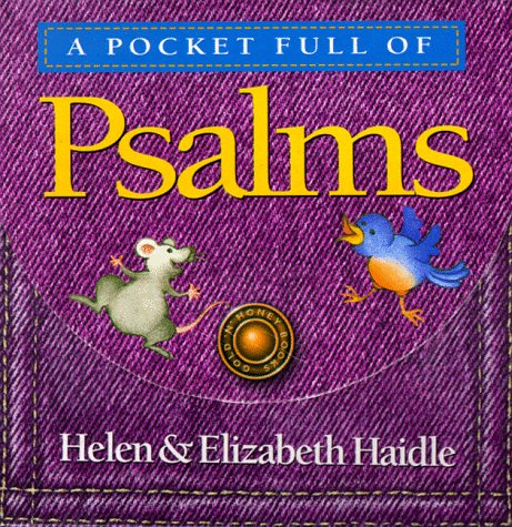 A Pocket Full of Psalms (0880707941) by Haidle, Helen